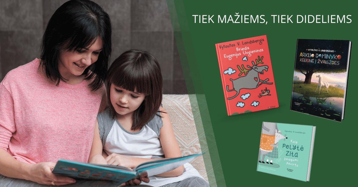 Vytautas V. Landsbergis – vaikų rašytojas, nebijantis parodyti ir netobulos pasaulio pusės