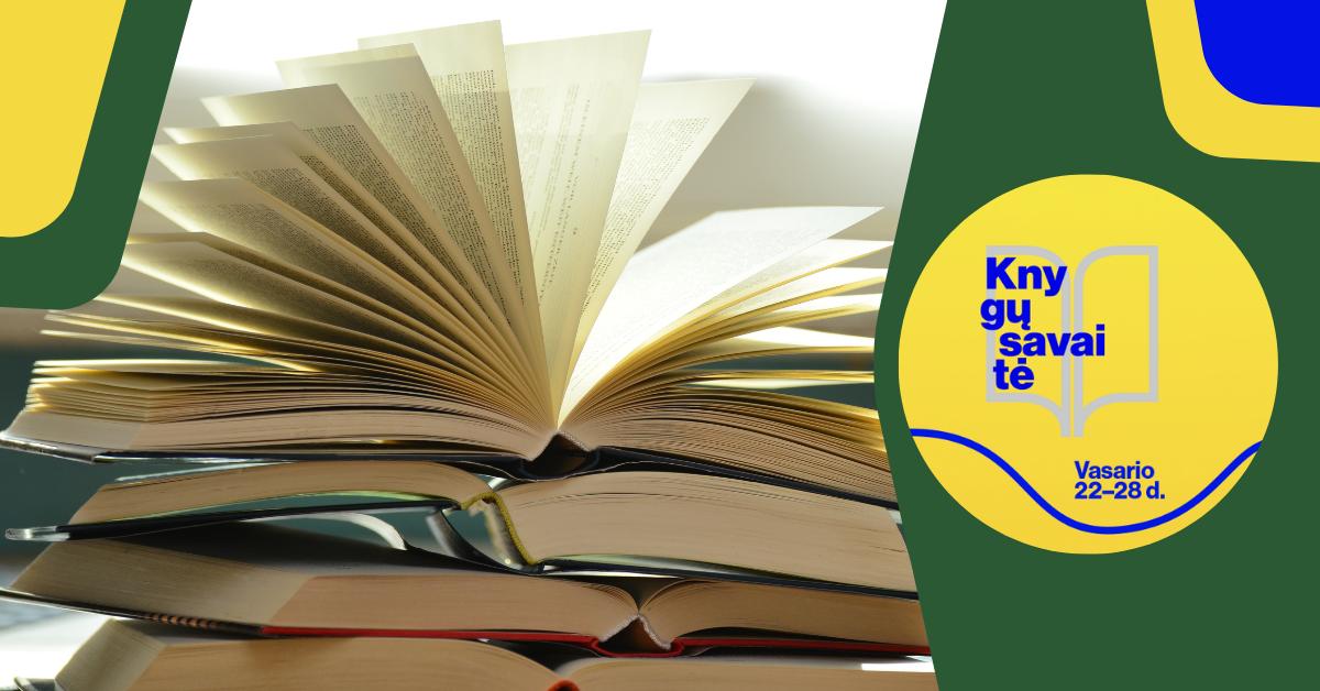 """Knygų savaitė: """"Nerkime į knygas, jose atsiveria pasaulis"""""""