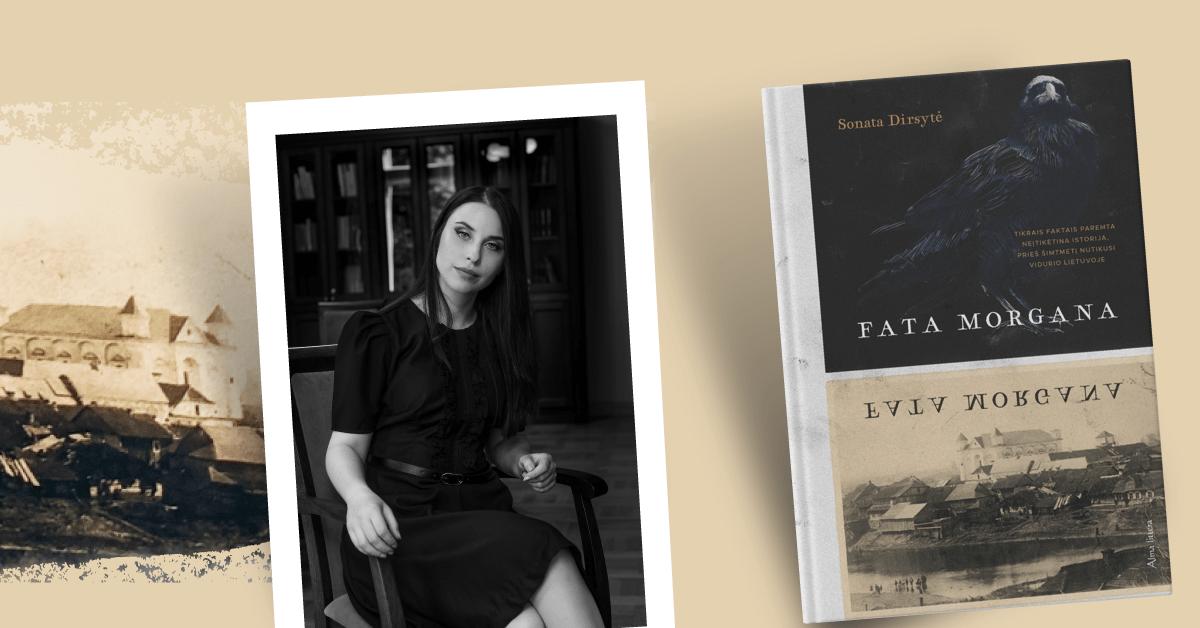 """Istorinio romano """"Fata morgana"""" skaitytojai nusekė paskui Kėdainių legendas"""