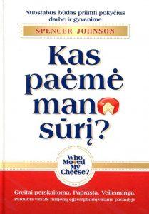 Kas paėmė mano sūrį?