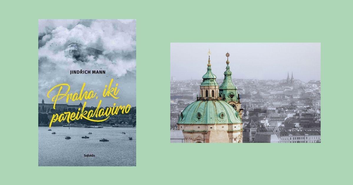 """""""Praha, iki pareikalavimo"""": apie mažai žinomą Thomo Manno ir visos Mannų šeimos gyvenimo periodą"""