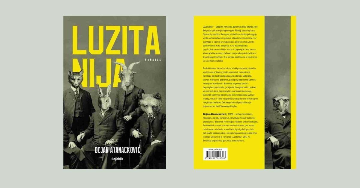 """""""Luzitanija"""" – utopinis romanas, paremtas tikra istorija, nutikusia per Pirmąjį pasaulinį karą"""