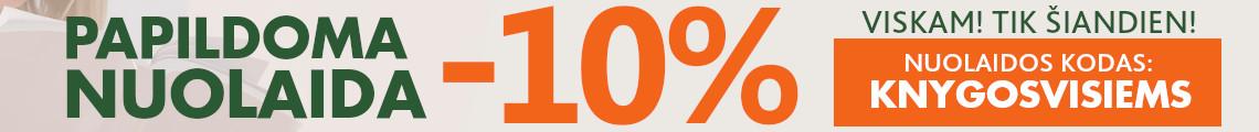 Tik šiandien 10% NUOLAIDA 20210511