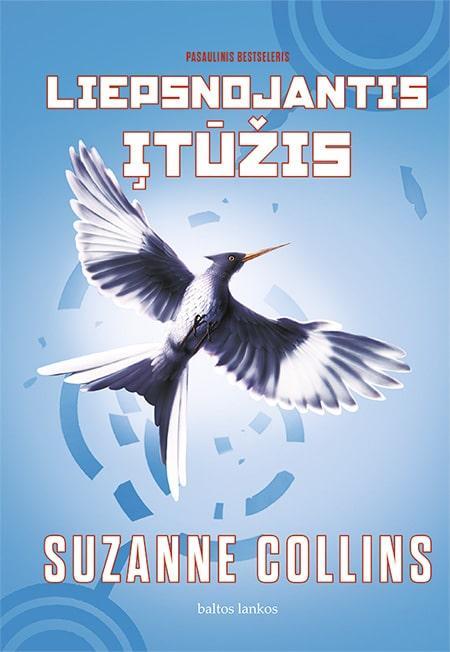 Liepsnojantis įtūžis. Bado žaidynių 3 knyga   Suzanne Collins
