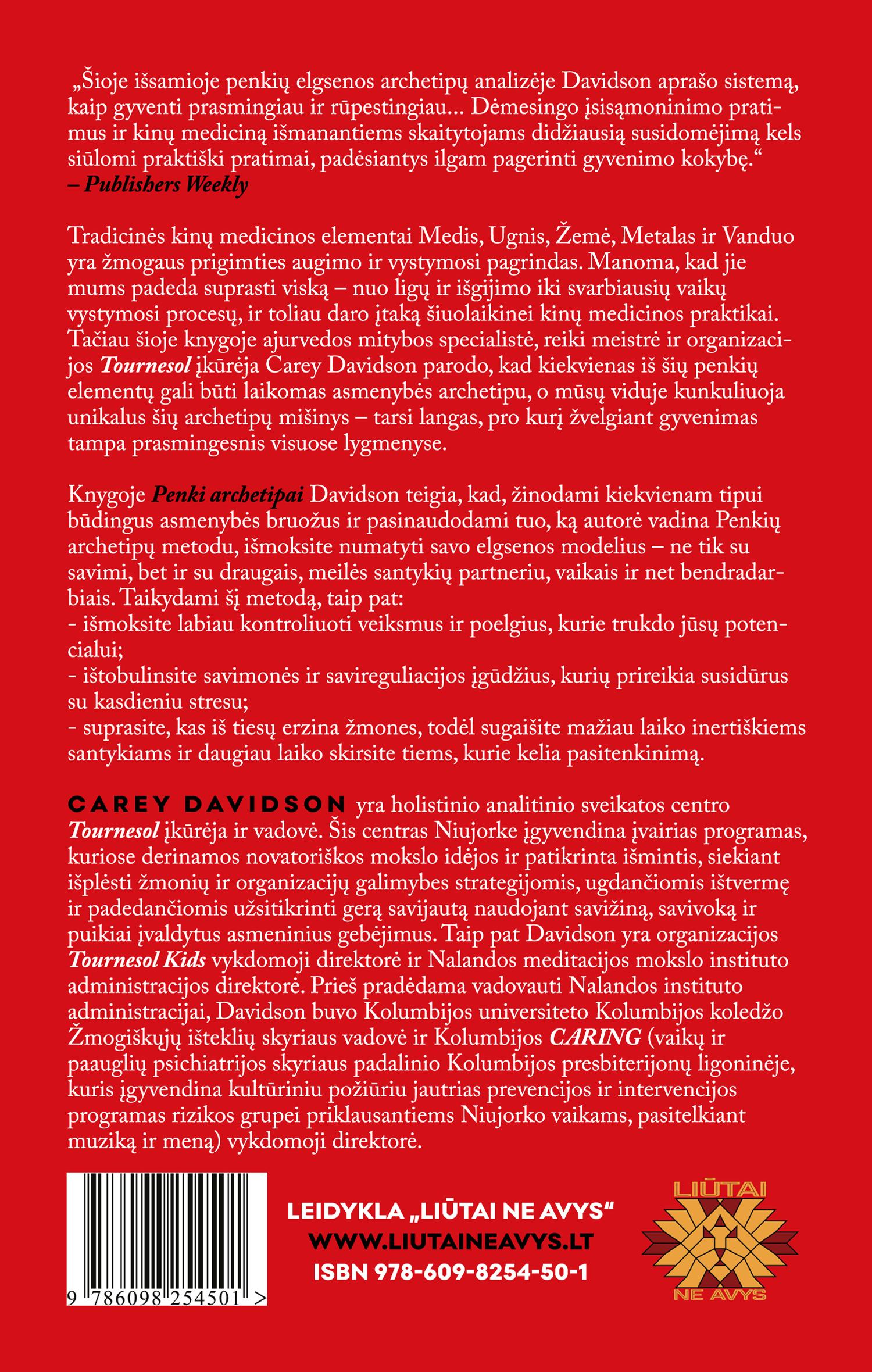 Penki archetipai. Atraskite tikrąją prigimtį ir pakeiskite savo gyvenimą bei santykius su kitais žmonėmis | Carey Davidson