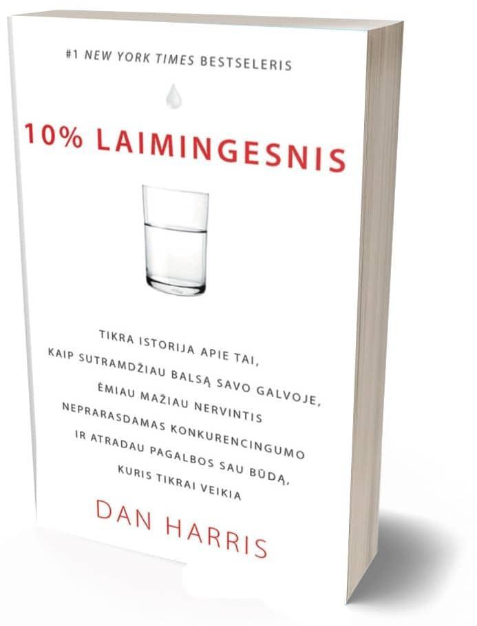 10% laimingesnis | Dan Harris