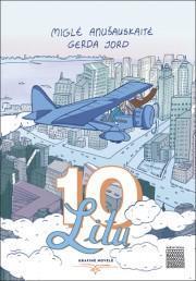 10 litų. Grafinė novelė | Miglė Anušauskaitė, Gerda Jord