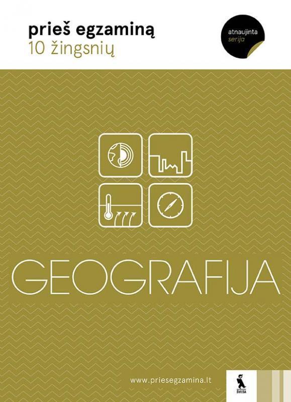 Geografija. 10 žingsnių prieš egzaminą | Šarūnas Gerulaitis, Jolita Milaknienė