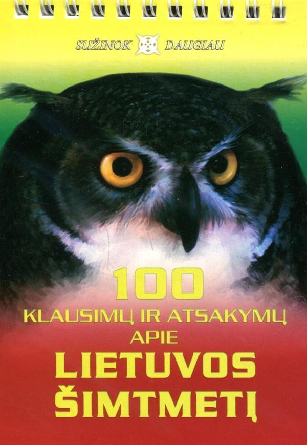 100 klausimų ir atsakymų apie Lietuvos šimtmetį |