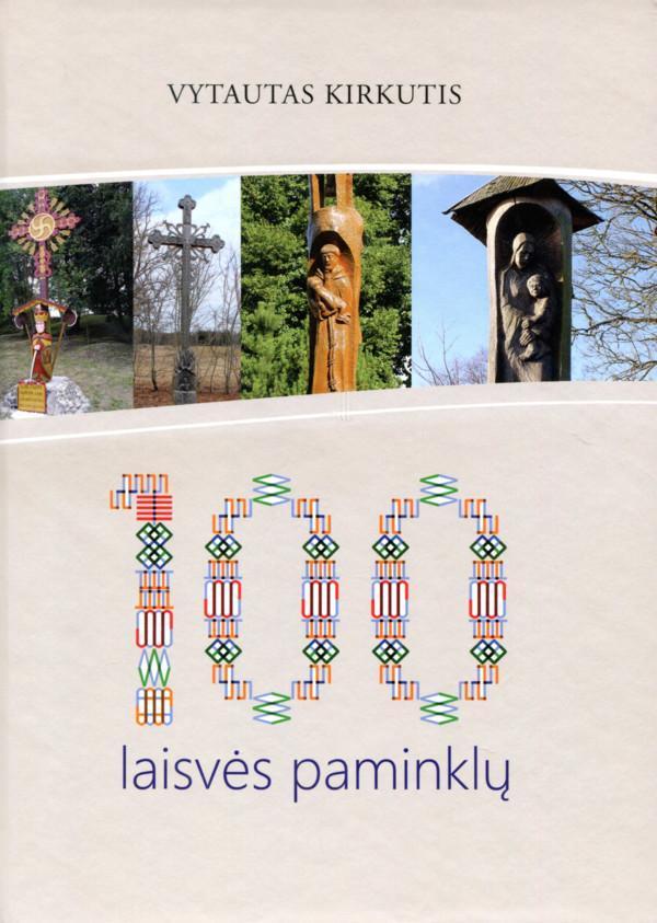 100 laisvės paminklų | Vytautas Kirkutis