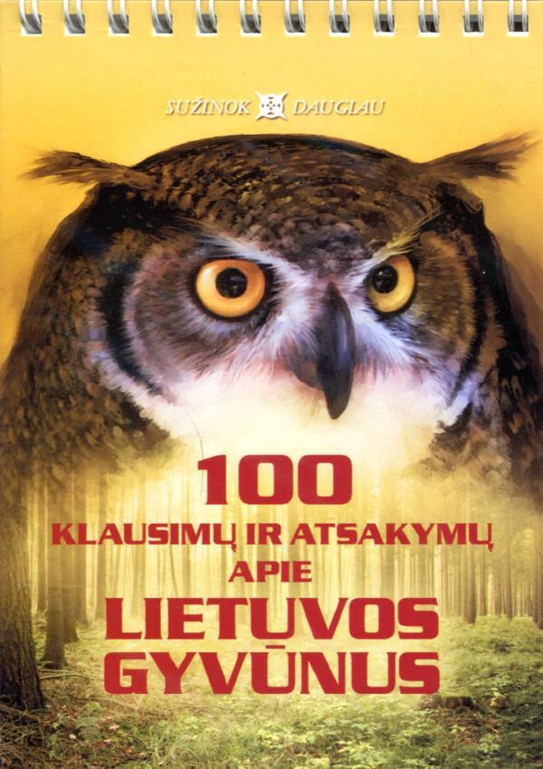 100 klausimų ir atsakymų apie Lietuvos gyvūnus | Sud. Regina Kliminskienė