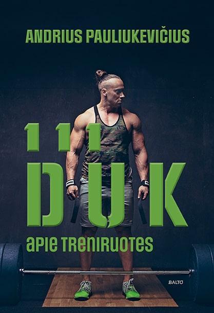 111 DUK apie treniruotes | Andrius Pauliukevičius
