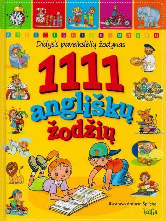 1111 angliškų žodžių. Didysis paveikslėlių žodynas |