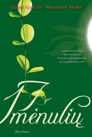 17 mėnulių. 2-oji knyga | Kami Garcia, Margaret Stohl