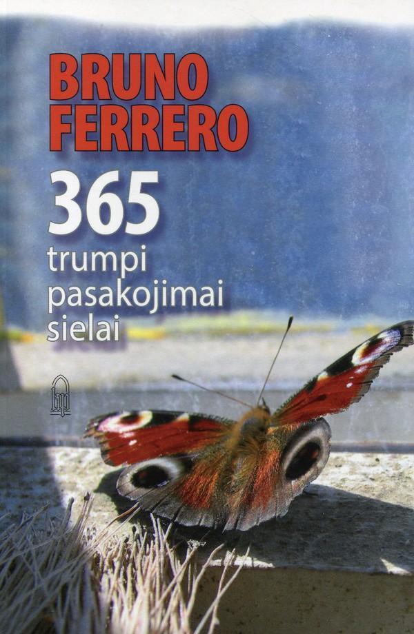 365 trumpi pasakojimai sielai | Bruno Ferrero