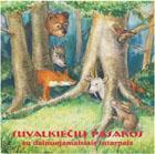 Suvalkiečių pasakos su dainuojamaisiais intarpais (CD)   Marija Liugienė