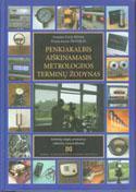 Penkiakalbis aiškinamasis metrologijos terminų žodynas   Vytautas Valiukėnas, Pranas Juozas Žilinskas