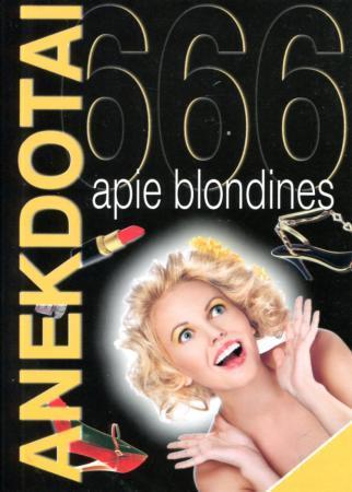 666 anekdotai apie blondines | Sud. Vilius Šaulys