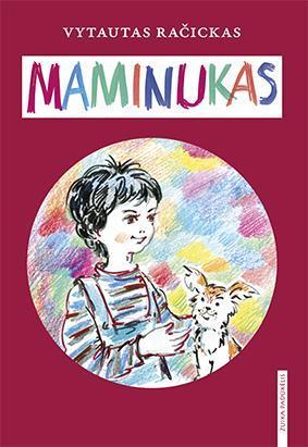 Maminukas | Vytautas Račickas