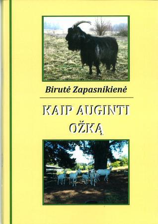 Kaip auginti ožką | Birutė Zapasnikienė