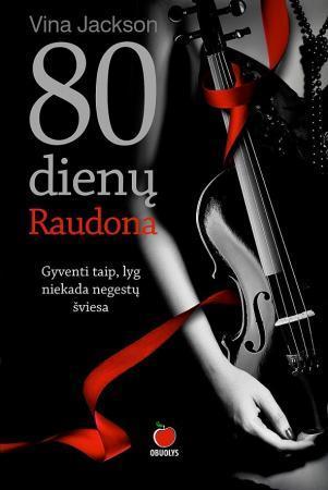 Aštuoniasdešimt dienų. Raudona   Vina Jackson