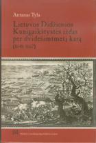 Lietuvos Didžiosios Kunigaikštystės iždas per dvidešimtmetį karą (1648-1667) | Antanas Tyla