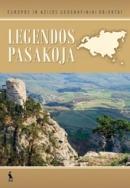 Legendos pasakoja. Europos ir Azijos geografiniai objektai | Sud. Gitana Kazimieraitienė