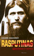 Rasputinas: gyvenimas ir mirtis | Edvard Radzinsky