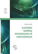 Elektros mašinų patikimumas ir eksplotacija | Steponas Gečys