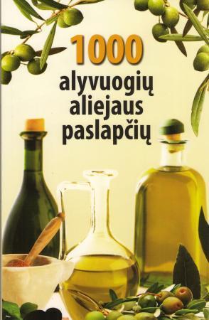 1000 alyvuogių aliejaus paslapčių | Sud. Andrius Rebždys