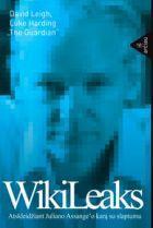 WikiLeaks. Juliano Assange'o karas prieš slaptumą | David Leigh, Luke Harding