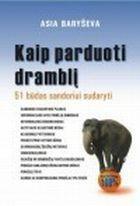 Kaip parduoti dramblį   Asya Barysheva