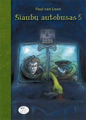 Siaubų autobusas 5 | Paul van Loon