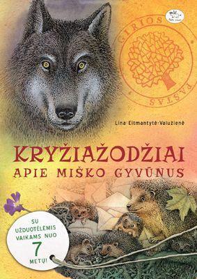 Kryžiažodžiai apie miško gyvūnus | Lina Eitmantytė-Valužienė