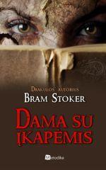 Dama su įkapėmis | Bram Stoker