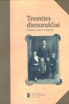 Tremties dienoraščiai. Bliūdžių šeimos tragedija | Sud. Elena Stulgienė