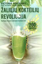 Žaliųjų kokteilių revoliucija | Victoria Boutenko