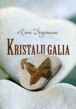 Kristalų galia | Roma Dragūnienė