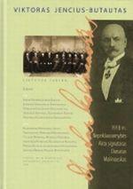 1918 m. Nepriklausomybės Akto signataras Donatas Malinauskas | Viktoras Jencius-Butautas