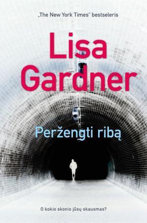 Peržengti ribą   Lisa Gardner