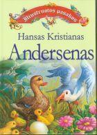 Iliustruotos pasakos | Hansas Kristianas Andersenas (Hans Christian Andersen)
