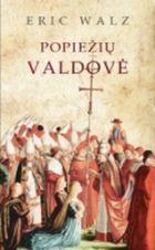 Popiežių valdovė | Eric Walz