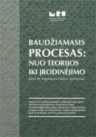 Baudžiamasis procesas: nuo teorijos iki įrodinėjimo | Autorių kolektyvas