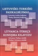 Lietuviški-turkiški pasikalbėjimai. Lietuvių-turkų žodynas. Turkų-lietuvių žodynas   Sudarė I. Biner, V. Levtrinskaja