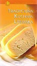 Tradycyjna kuchnia litewska   Birutė Imbrasienė