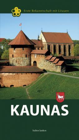 Kaunas (vokiečių k.) | Irena Vaišvilaitė