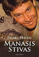 Manasis Stivas | Terri Irwin