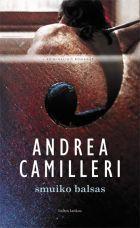 Smuiko balsas | Andrea Camilleri