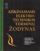 Aiškinamasis elektrotechnikos terminų žodynas | Autorių kolektyvas
