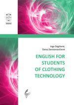 English for Students of Clothing Technology | Inga Dagilienė, Daiva Zavistanavičienė